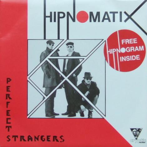 Hipnomatix Perfect Strangers.JPG